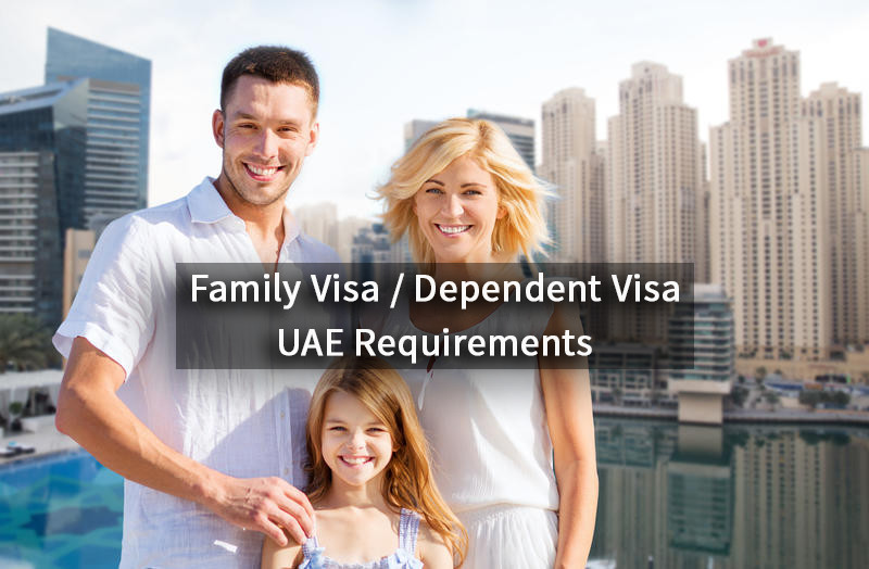 UAE Family Visa Requirements | Apply For A Family or